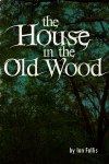 The House in the Old Wood