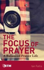 The Focus of Prayer